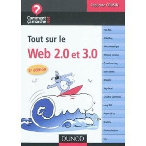 Tout sur le web 2 0 et 3 0 avis livre changer de site - Tout savoir sur internet ...